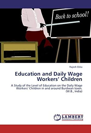 Education and Daily Wage Workers' Children : Rajesh Ekka