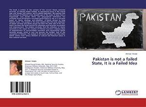 Pakistan is not a failed State, It: Ahmad Arsala