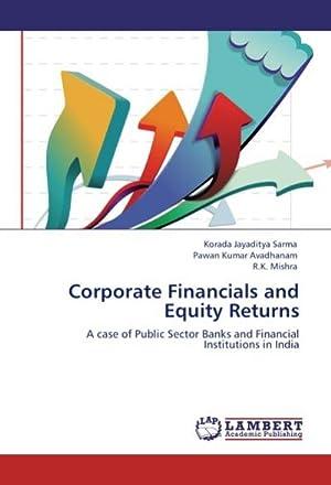 Corporate Financials and Equity Returns : A: Korada Jayaditya Sarma