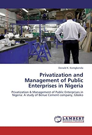 Privatization and Management of Public Enterprises in: Donald K. Komgbenda