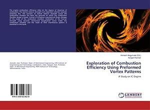 Exploration of Combustion Efficiency Using Preformed Vortex: Asogan Kannan