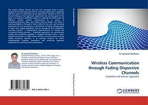 Wireless Communication through Fading Dispersive Channels : Dr Jyoteesh Malhotra