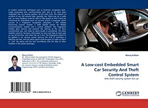 A Low-cost Embedded Smart Car Security And: Manoj Kollam
