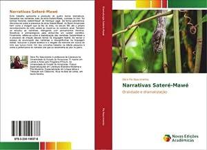 Narrativas Sateré-Mawé : Oralidade e dramatização: Dilce Pio Nascimento