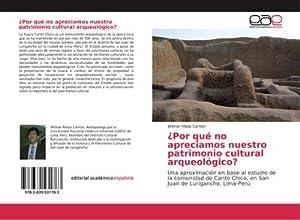 Por qué no apreciamos nuestro patrimonio cultural: Wilmer Mejía Carrión