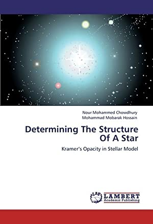 Determining The Structure Of A Star : Nour Mohammed Chowdhury