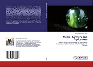 Media, Farmers and Agriculture : Media in: Muhammad Asim Khan
