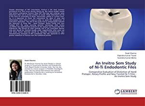 An Invitro Sem Study of Ni-Ti Endodontic: Swati Sharma