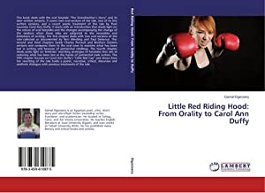 Little Red Riding Hood: From Orality to: Gamal Elgezeery
