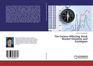 The Factors Affecting Stock Market Volatility and: Paramin Khositkulporn