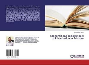 Economic and social Impact of Privatization in: Muhammad Ahsen