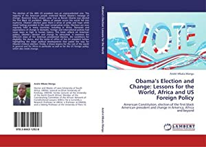 Obama's Election and Change: Lessons for the: André Mbata Mangu