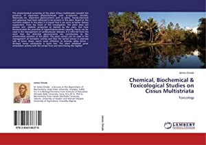 Chemical, Biochemical & Toxicological Studies on Cissus: James Omale