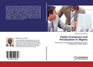 Public Enterprises and Privatization in Nigeria : Ogbole Francis E
