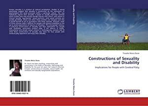 Constructions of Sexuality and Disability : Implications: Tinashe Moira Dune