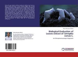 Biological Evaluation of Leaves extract of Jatropha: Shanti Bhushan Mishra