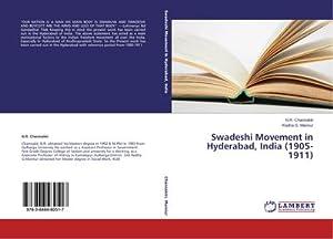 Swadeshi Movement in Hyderabad, India (1905-1911): N. R. Channakki