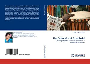 The Dialectics of Apartheid : A Reading: Indrani Rengasamy
