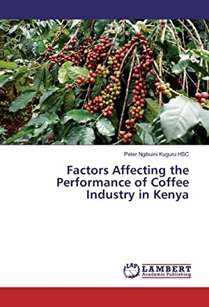 Factors Affecting the Performance of Coffee Industry: Peter Ngibuini Kuguru
