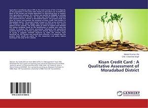 Kisan Credit Card : A Qualitative Assessment: Manish Kumar Jha