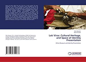 Lok Virsa: Cultural Heritage, and Space of: Sidra Naseem