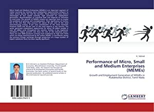 Performance of Micro, Small and Medium Enterprises: K. Vetrivel