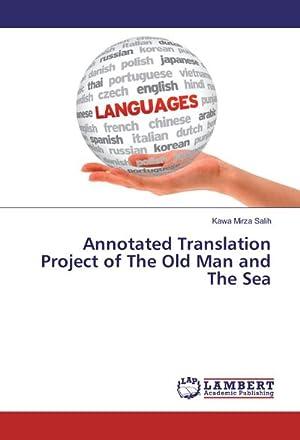 Annotated Translation Project of The Old Man: Kawa Mirza Salih