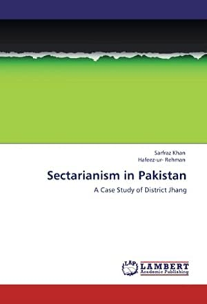 Sectarianism in Pakistan : A Case Study: Sarfraz Khan
