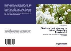 Studies on salt tolerance in cotton (Gossypium: Dinakaran Elango