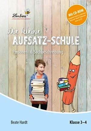 Die kleine Aufsatz-Schule: Personen- & Sachbeschreibung (Set): Beate Hardt