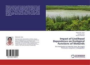 Impact of Livelihood Dependence on Ecological Functions: Mahmuda Islam