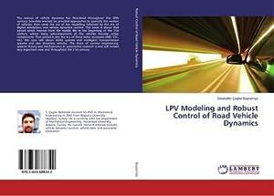 LPV Modeling and Robust Control of Road: Selahattin Çaglar Baslamisli