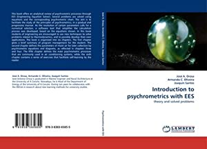 Introduction to psychrometrics with EES : theory: José A. Orosa
