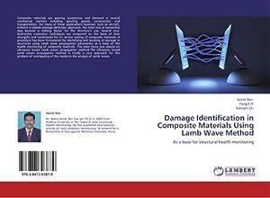 Damage Identification in Composite Materials Using Lamb: Satish Ben