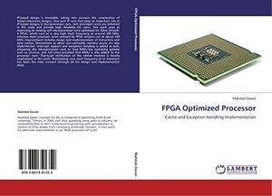 FPGA Optimized Processor : Cache and Exception: Mahdad Davari