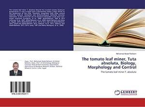 The tomato leaf miner, Tuta absoluta, Biology,: Mohamed Abdel-Raheem