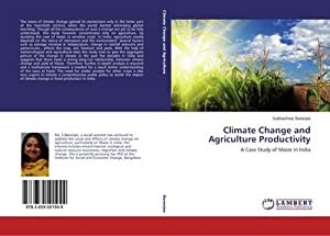 Climate Change and Agriculture Productivity : A: Subhashree Banerjee