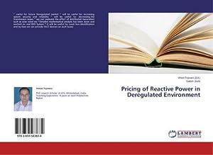 Pricing of Reactive Power in Deregulated Environment: Satish Joshi