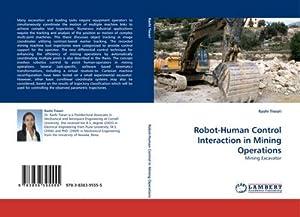 Robot-Human Control Interaction in Mining Operations : Rashi Tiwari