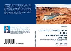 2-D SEISMIC INTERPRETATION OF THE SANGHAR(SINDH)AREA PAKISTAN: MAJID KHAN