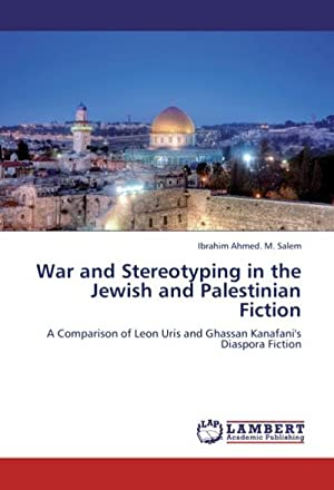 War and Stereotyping in the Jewish and: Ibrahim Ahmed. M.