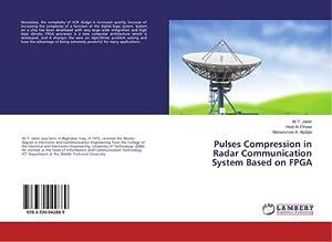 Pulses Compression in Radar Communication System Based: Ali Y. Jaber