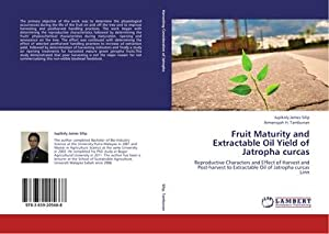 Fruit Maturity and Extractable Oil Yield of: Jupikely James Silip