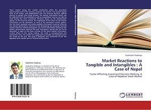 Market Reactions to Tangible and Intangibles : Sudarshan Kadariya