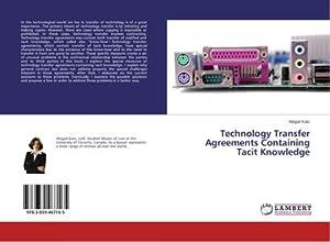 Technology Transfer Agreements Containing Tacit Knowledge: Abigail Katz