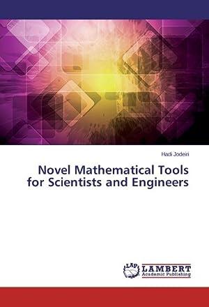 Novel Mathematical Tools for Scientists and Engineers: Hadi Jodeiri