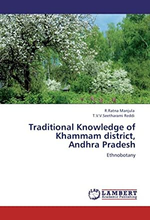 Traditional Knowledge of Khammam district, Andhra Pradesh: R. Ratna Manjula