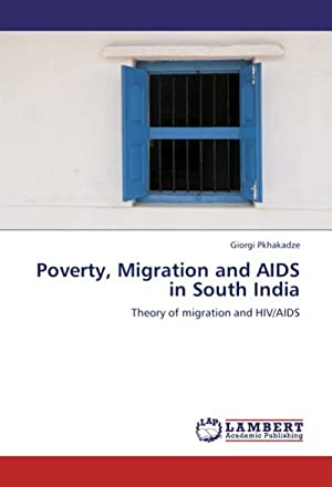 Poverty, Migration and AIDS in South India: Giorgi Pkhakadze