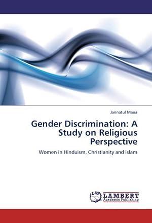 Gender Discrimination: A Study on Religious Perspective: Jannatul Maoa