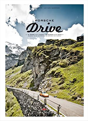 Porsche Drive : 15 Pässe in 4 Tagen - 15 Passes in 4 Days